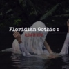 Floridian Gothic - Alligator Blood