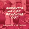 swerve's way of reaching out
