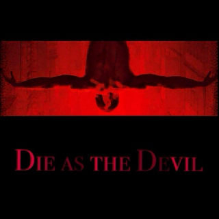 Die as the Devil