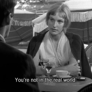 You're not in the real world