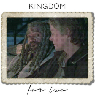 Kingdom For Two