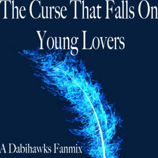 The Curse That Falls On Young Lovers