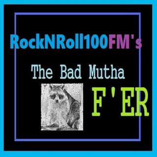 #7 The Bad MF'er Radio [RNR100FM-2] for 11/30/2018