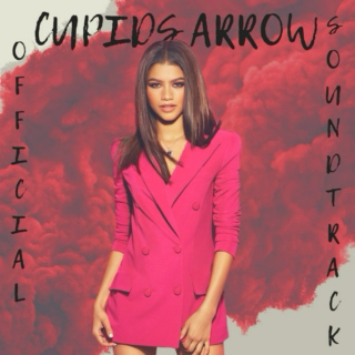 Cupids Arrow SOUNDTRACK (OFFICIAL)