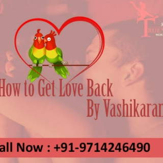 Online get love back by vashikaran