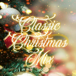 Classic Christmas Mix (100th playlist!)
