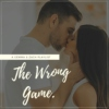 THE WRONG GAME • zach&gemma