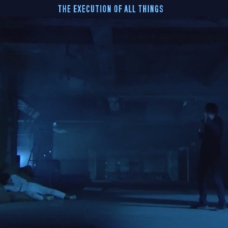 the execution of all things