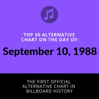 Sept. 10, 1988 (The First Official Billboard Top 30 Alt. Chart)
