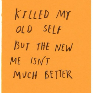 The New Me Isn't Much Better