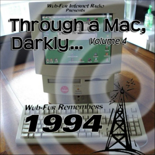 Through a Mac, Darkly… Vol 4: Wub-Fur Remembers 1994