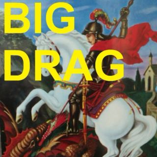 BIG DRAG //mix