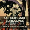 use weapons of clairvoyance