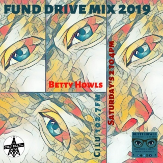 Fund Drive Mix for Betty Howls 2019