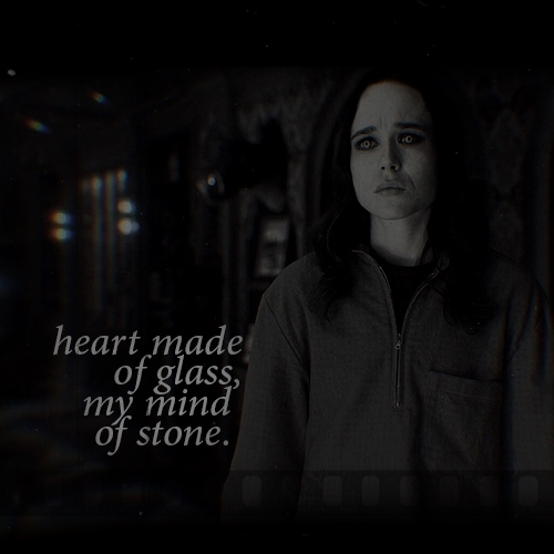 Heart made of glass, my mind of stone.