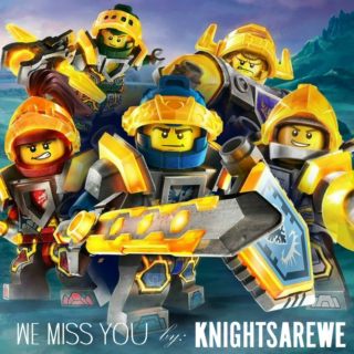 Knights Are WE - We Miss You