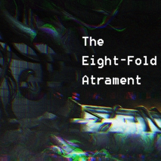 The Eight-Fold Atrament [Fanfiction Soundtrack]