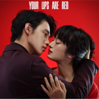 your lips are red