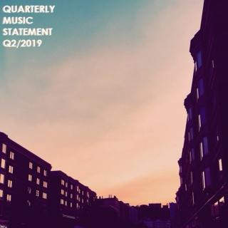 quarterly music statement [Q2/2019]