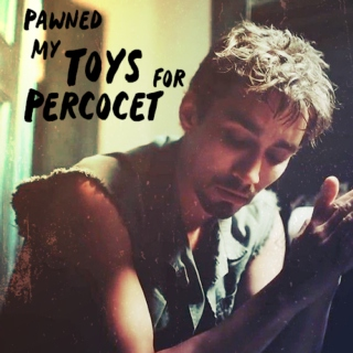 Pawned My Toys for Percocet