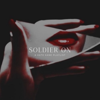 Soldier on || a Kate Kane playlist