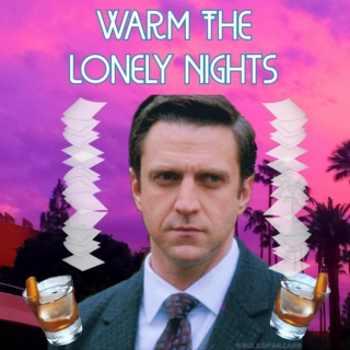 Warm The Lonely Nights