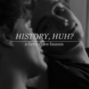 history, huh? (a firstprince fanmix)