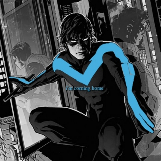 i'm coming home ~ A Fic Inspired Dick Grayson Mix