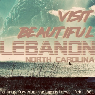 visit beautiful lebanon, nc - a mix for hunting monsters, feb 1981