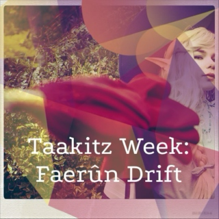 Taakitz Week: Faerûn Drift