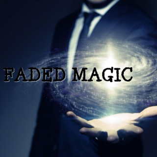 Faded Magic