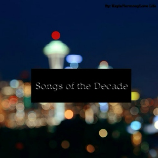 Songs of the Decade