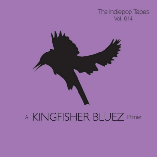 The Indiepop Tapes, Vol. 614: A Kingfisher Bluez Primer