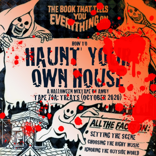 Haunt Your Own House (Treats)
