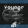 Voyage to the end of time